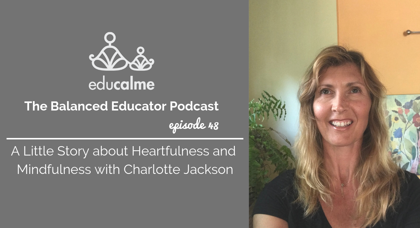 Teaching about mindfulness and heartfulness in the classroom