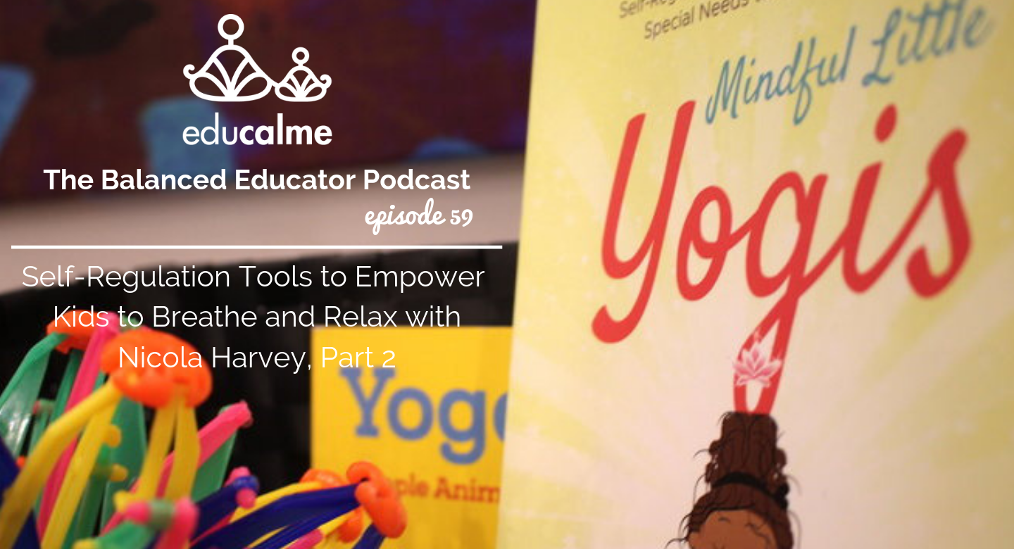 Mindfulness and Self-Regulation Tools to Help Kids Relax